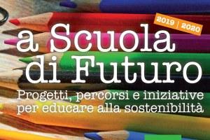 A scuola di futuro,  educazione alla sostenibilità
