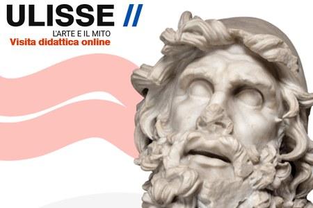 """""""ULISSE. L'arte e il mito"""", online una visita didattica virtuale per le scuole"""