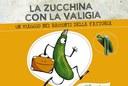 """Il libro """"La zucchina con la valigia, un viaggio nei racconti della fattoria"""""""